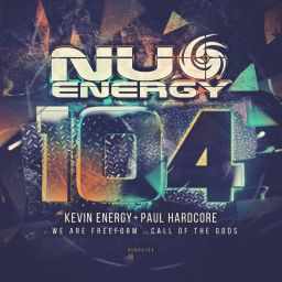 Kevin Energy & Paul Hardcore - Nu Energy 104 - Nu Energy Records - 11:57 - 05.09.2017