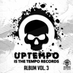 Various Artists - Uptempo Is The Tempo Album, Vol. 3 - Uptempo Is The Tempo Records - 01:57:48 - 17.10.2017