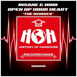 Insane & Mind - Open Up Your Heart 'The Remixes' - HOH Recordings - 32:50 - 01.12.2017