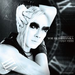 Yoji Biomehanika - A Quarter Century Of Yoji Biomehanika [Legacy : Early works 1992-1999] - dieTunes - 02:44:53 - 29.12.2017
