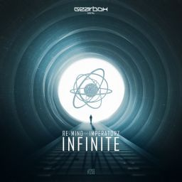 Re-Mind & The Imperatorz - Infinite - Gearbox Digital - 06:30 - 21.12.2017