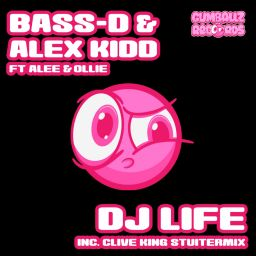 Bass-D & Alex Kidd ft. Alee & Ollie - DJ Life - Gumballz Records - 07:18 - 24.01.2018