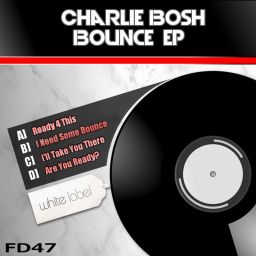 Charlie Bosh - Bounce EP - Freestyle Digital Recordings - 22:38 - 12.02.2018