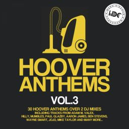 Various Artists - Hoover Anthems., Vol. 3 - Hard Dance Coalition - 06:21:14 - 07.02.2018