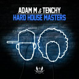 Adam M & Tenchy - Hard House Masters - Hi Oktane Records - 03:14:07 - 23.02.2018