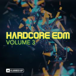 Various Artists - Hardcore EDM, Vol. 3 - Klubbed Up Collections - 01:29:03 - 02.03.2018