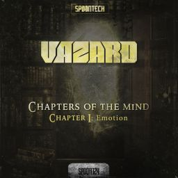 Vazard - Chapter I: Emotion - Spoontech Records - 13:19 - 09.04.2018