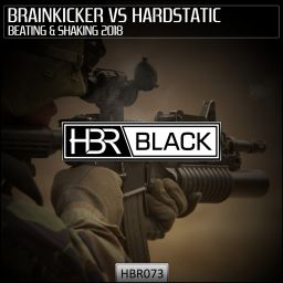 Brainkicker Vs Hardstatic - Beating & Shaking 2018 - HBR Black - 08:43 - 19.04.2018