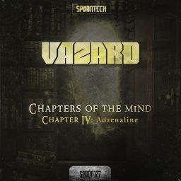 Vazard - Chapter IV: Adrenaline - Spoontech Records - 12:29 - 16.04.2018
