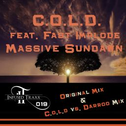 C.O.L.D. feat. Fast Implode - Massive Sundawn - Infused Traxx - 13:29 - 28.04.2018