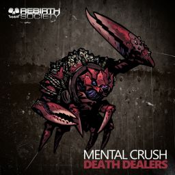 Mental Crush - Death Dealers - Rebirth Society - 10:46 - 14.05.2018