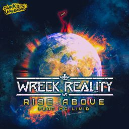 Wreck Reality - Rise Above - Darkside Unleashed - 13:01 - 17.05.2018