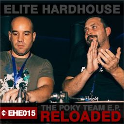 Elite Hardhouse - The Poky Team E.P. (Reloaded) - Energy Hard Espana - 25:42 - 31.05.2018