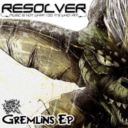 Resolver - Gremlins Ep - Kurrupt Recordings HARD - 13:33 - 22.06.2018