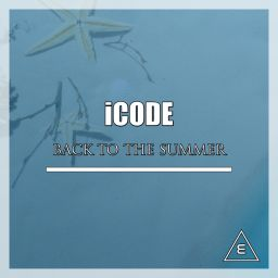 Icode - Back To The Summer - Elga Records - 08:27 - 27.07.2018