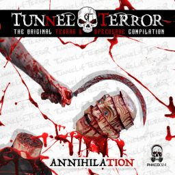 Various Artists - Tunnel Of Terror: The Original Terror & Speedcore Compilation: Annihilation - Phrenetikal Records - 42:45 - 29.07.2018