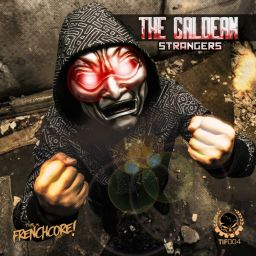 The Galdean - Strangers - This Is Frenchcore - 30:39 - 28.08.2018