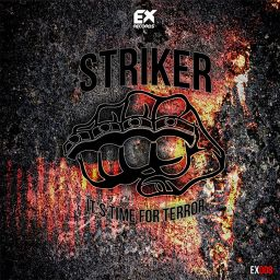 Striker - It's time for terror - Exode Records - 23:21 - 21.12.2014