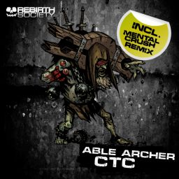 Able Archer - CTC - Rebirth Society - 11:05 - 15.10.2018