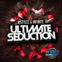 Mstylez & Infinite - Ultimate Seduction - Rewired Records UK - 11:00 - 14.10.2018