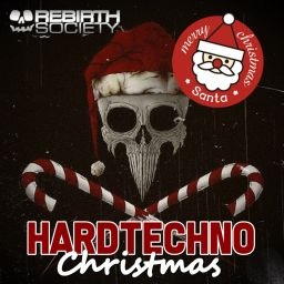 Various Artists - Hardtechno Christmas 2018 - Rebirth Society - 02:50:42 - 24.12.2018