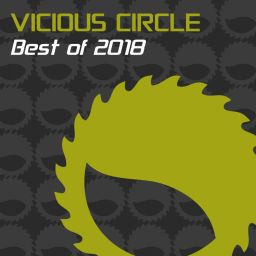 Various Artists - Vicious Circle: Best Of 2018 - Vicious Circle Recordings