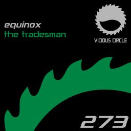 Equinox - The Tradesman - Vicious Circle Recordings - 16:07 - 18.01.2019