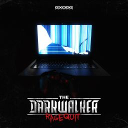 Darkwalker - Ragequit - Exode Records - 15:24 - 25.01.2019
