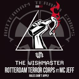 The Wishmaster vs Rotterdam Terror Corps & MC Jeff - Rules Don't Apply - Disobey records - 08:02 - 28.02.2019