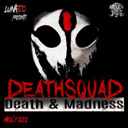 Deathsquad - Death & Madness - Hell's Recordings - 12:29 - 08.03.2019