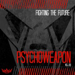 Psychoweapon - Fighting The Future - NSJ - 12:57 - 21.03.2019