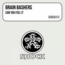 Brain Bashers - Can You Feel It - Shock Records - 11:41 - 21.01.1998