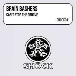 Brain Bashers - Can't Stop The Groove - Shock Records - 11:37 - 08.01.1998
