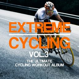 Various Artists - Extreme Cycling, Vol. 3 - Hard Dance Coalition - 05:33:52 - 28.05.2018