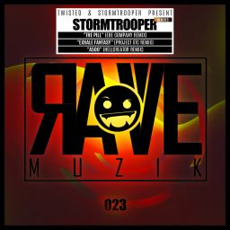 Stormtrooper - Remixed - Rave Muzik - 15:23 - 30.05.2019