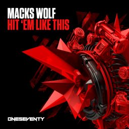Macks Wolf - Hit 'Em Like This - OneSeventy - 08:24 - 05.07.2019