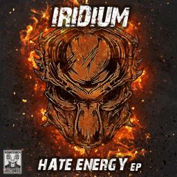 Iridium - Hate Energy - Bounce Back records - 11:45 - 28.06.2019
