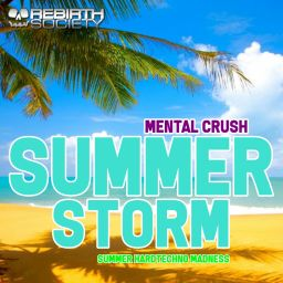 Mental Crush - Summer Storm - Rebirth Society - 01:32:54 - 15.07.2019