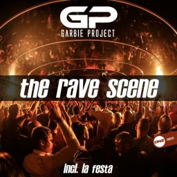 Garbie Project - The Rave Scene - DNZ Records - 11:56 - 18.07.2019