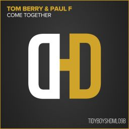 Tom Berry & Paul F - Come Together - Hard Drive - 14:49 - 01.03.2009