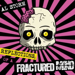 Al Storm - Reflections Of A Fractured Mind - 24/7 Hardcore - 01:17:59 - 02.08.2019
