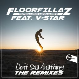 FloorFillaz Feat. V-Star - Don't Say Anything (The Remixes) - DNZ Records - 23:52 - 28.08.2019
