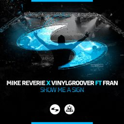 Mike Reverie & Vinylgroover ft. Fran - Show Me A Sign - Lethal Theory - 09:23 - 05.09.2019