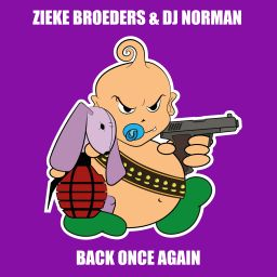 Zieke Broeders & DJ Norman - Back Once Again - Baby's Back - 07:38 - 07.11.2019