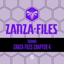 Tatanka - Zanza Files Chapter 4 - Zanza Files - 01:03:22 - 19.11.2019