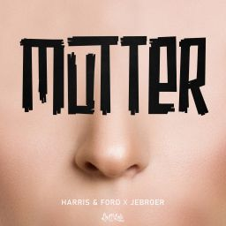 Harris & Ford and Jebroer - Mutter - ROQ \'N Rolla Music - 06:06 - 10.02.2020