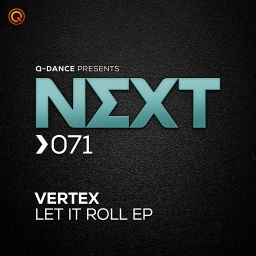 Vertex - Let It Roll EP - Q-dance presents NEXT - 10:31 - 12.02.2020