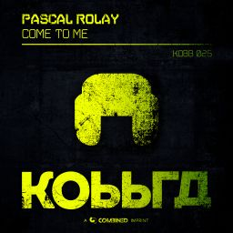 Pascal Rolay - Come To Me - Kobbra - 08:59 - 14.02.2020