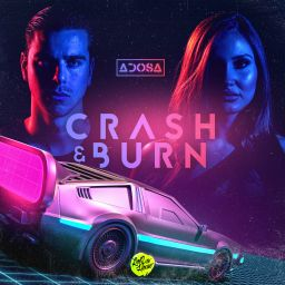Adosa - Crash & Burn (Extended Mix) - ROQ 'N Rolla Music - 07:33 - 20.03.2020
