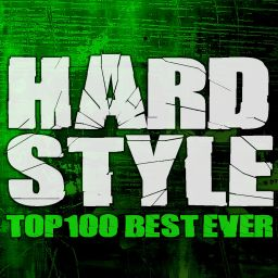 Various Artists - Hardstyle Top 100 Best Ever - Cloud 9 Music - 07:12:31 - 08.05.2020